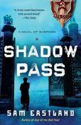 Shadow Pass: A Novel of Suspense