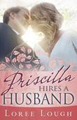 Priscilla Hires A Husband