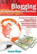 Bloggen -- der moderne Weg zum Reichtum