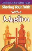 Sharing Your Faith With A Muslim