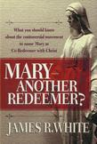 Mary--Another Redeemer?