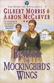 Beneath the Mockingbird's Wings