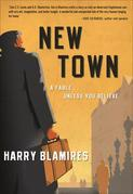 New Town: A Fable . . . Unless You Believe