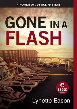 Gone in a Flash: A Women of Justice Story
