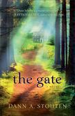 Gate, The: A Novel