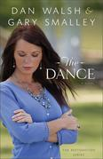 Dance, The: A Novel