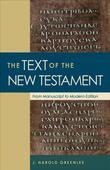 The Text of the New Testament: From Manuscript to Modern Edition