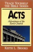 Acts-Teach Yourself the Bible Series: Adventures of the Early Church