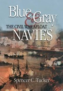 Blue & Gray Navies: The Civil War Afloat