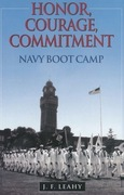 Honor, Courage, Commitment: Navy Boot Camp