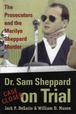 Dr. Sam Sheppard on Trial: Prosecutors and Marilyn Sheppard Murder