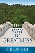 The Way to Greatness