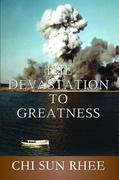 The Devastation to Greatness