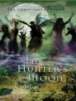 O.R. Melling - The Chronicles of Faerie (Book 1): The Hunter's Moon