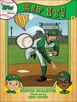 A Topps League Story: Book Three: Zip It!