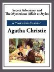 Secret Adversary &amp; the Mysterious Affair at Styles