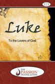 Luke, the Passion Translation