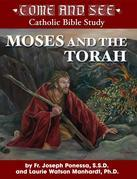 Moses and the Torah: Exodus, Leviticus, Numbers, Deuteronomy
