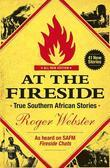 At the Fireside: True South African Stories