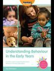 Understanding Behaviour in the Early Years: A practical guide to supporting each child's behaviour in the early years setting