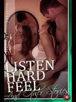 Listen Hard Feel and Other Stories