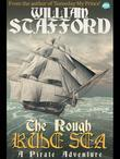 The Rough Rude Sea: A Pirate Adventure