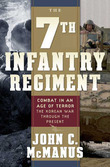 The 7th Infantry Regiment: Combat in an Age of Terror