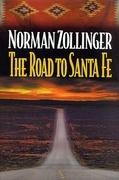 The Road to Santa Fe