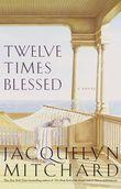 Twelve Times Blessed