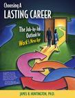 Choosing a Lasting Career: The Job-by-Job Outlook for Work's New Age