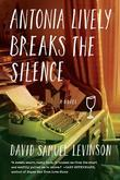 Antonia Lively Breaks the Silence: A Novel