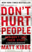 Don't Hurt People and Don't Take Their Stuff