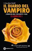 Il diario del vampiro. L'ombra del male - Mezzanotte - L'alba