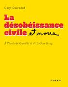 La désobéissance civile et nous