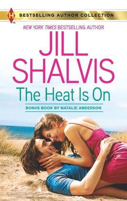 Jill Shalvis - The Heat Is On: Blame It On the Bikini