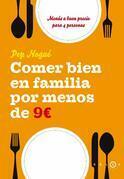 Comer bien en familia por 9 euros al día