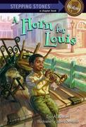 A Horn for Louis: Louis Armstrong - as a kid!