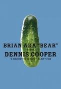 "Brian aka ""Bear"""