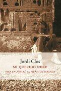 Mi querido Nilo: Ayer encontré la pirámide perdida