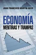 Economia. Mentiras y trampas