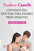 Consejos del doctor para padres principiantes