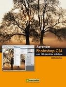 Aprender Photoshop CS4 con 100 ejercicios prácticos