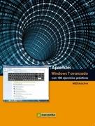 Aprender Windows 7 Avanzado con 100 ejercicios prácticos