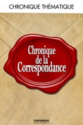 Chronique de la correspondance