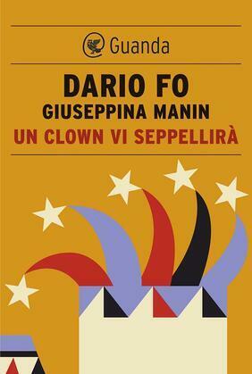 Un clown vi seppellirà