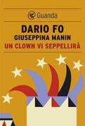 Un clown vi seppellirà