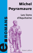 Les lions d'Aquitaine