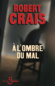 A l'ombre du mal