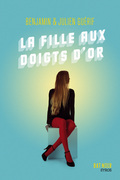 La fille aux doigts d'or