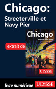 Chicago : Streeterville et Navy Pier
